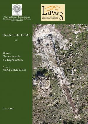 Quaderni del Lapars volume 2 – Usini. Nuove ricerche a S'Elighe Entosu